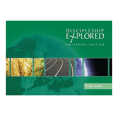 Discipleship Explored: Universal Edition Study Guide