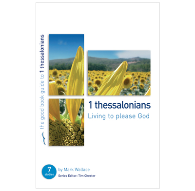 1 Thessalonians: Living to please God