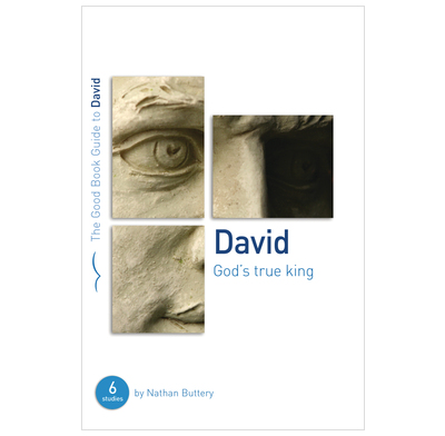 David: God's True King