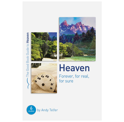 Heaven: Forever, for real, for sure (ebook)