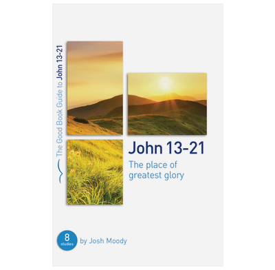 John 13-21: The place of greatest glory