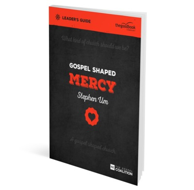 Gospel Shaped Mercy Leader's Guide