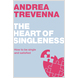 The Heart of Singleness
