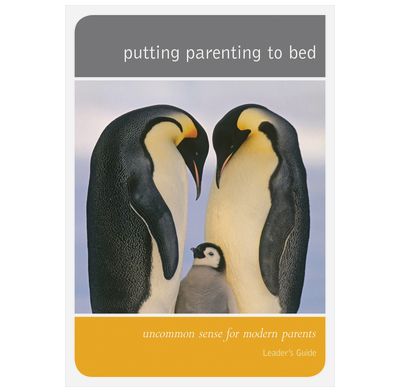 Putting Parenting to Bed - Leader's Guide