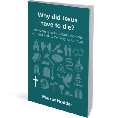 Why did Jesus have to die?