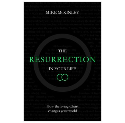 The Resurrection in Your Life (ebook)